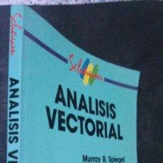 Libros de segunda mano de Ciencias: ANÁLISIS VECTORIAL-MURRAY R. SPIEGEL-MCGRAW-HILL-IMPRESO EN MÉXICO, 1991. Lote 194332900