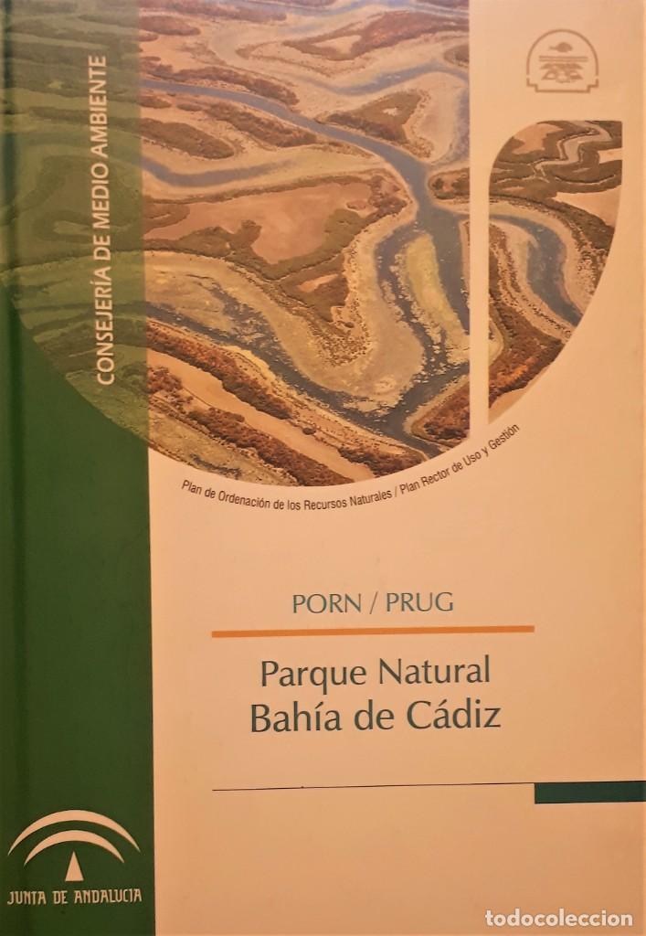 PARQUE NATURAL BAHÍA DE CÁDIZ. (Libros de Segunda Mano - Ciencias, Manuales y Oficios - Biología y Botánica)