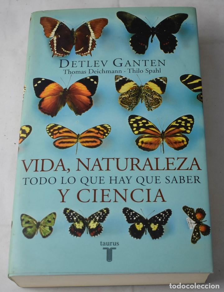 VIDA, NATURALEZA Y CIENCIA, TODO LO QUE HAY QUE SABER. VV.AA (Libros de Segunda Mano - Ciencias, Manuales y Oficios - Biología y Botánica)