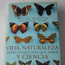 Libros de segunda mano: VIDA, NATURALEZA Y CIENCIA, TODO LO QUE HAY QUE SABER. VV.AA. Lote 194333578