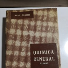 Libros de segunda mano de Ciencias: QUÍMICA GENERAL JUAN SANCHO. Lote 194337625