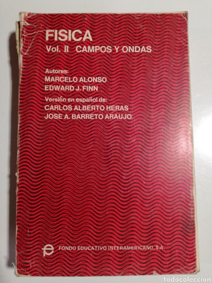 FISICA VOL.II CAMPOS Y ONDAS ALONSO FINN (Libros de Segunda Mano - Ciencias, Manuales y Oficios - Física, Química y Matemáticas)