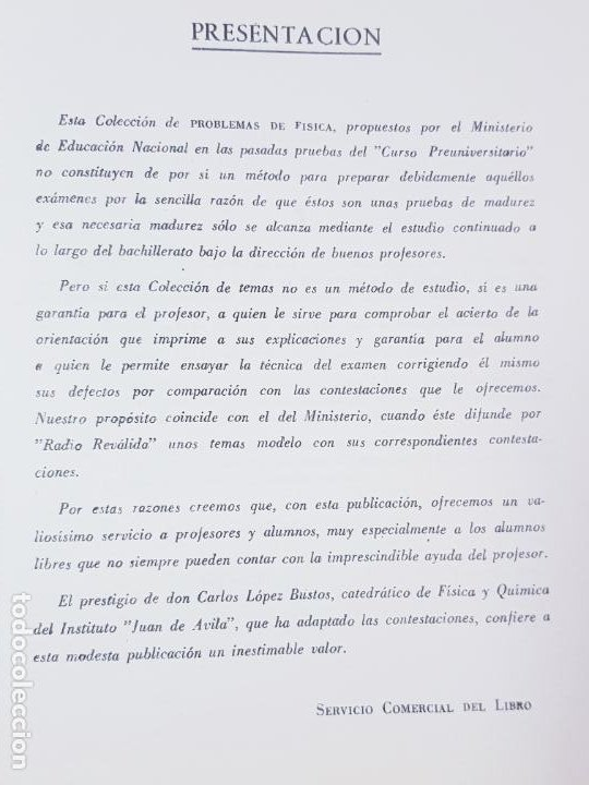 Libros de segunda mano de Ciencias: LIBRO-PROBLEMAS DE FÍSICA-1968-CARLOS LÓPEZ BUSTOS-PREUNIVERSITARIO-ENUNCIADOS Y SOLUCIONES-VER FOTO - Foto 10 - 194347977