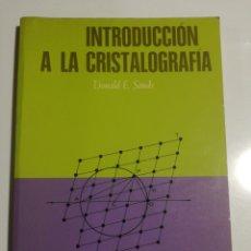Libros de segunda mano de Ciencias: INTRODUCCIÓN A LA CRISTALOGRAFIA DONALD E. SANDS. Lote 194383013