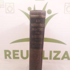 Libros de segunda mano de Ciencias: LAS MATEMATICAS DE LA FISICA Y DE LA QUIMICA.MADRID MCMLII.. Lote 194394131
