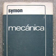 Libros de segunda mano de Ciencias: MECÁNICA, DE SYMON. PRIMERA EDICIÓN PRIMERA REIMPRESIÓN 1970. Lote 194396405