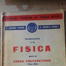 Libros de segunda mano de Ciencias: COMPLEMENTOS DE FÍSICA PARA EL CURSO PREPARATORIO DE LAS ESCUELAS TÉCNICAS DE PERITOS (VALENCIA, 196. Lote 194397807
