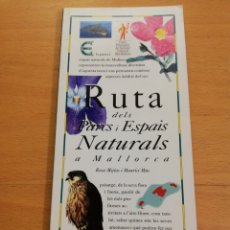 Libros de segunda mano: RUTA DELS PARCS I ESPAIS NATURALS A MALLORCA (EL DÍA DEL MUNDO). Lote 194405003