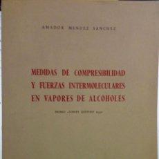 Libros de segunda mano de Ciencias: MEDIDAS DE COMPRESIBILIDAD Y FUERZAS INTERMOLECULARES EN VAPORES DE ALCOHOLES. CSIC. QUÍMICA.. Lote 194405138