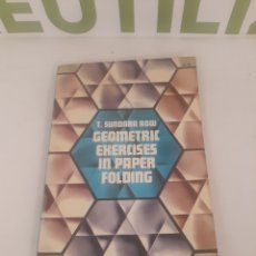 Libros de segunda mano de Ciencias: GEOMETRIC EXERCICES IN PAPER FOLDING.T SUNDARA ROW.. Lote 194493585