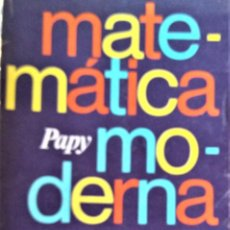 Libros de segunda mano de Ciencias: MATEMATICA MODERNA TOMO II - PAPY - EUDEBA . Lote 194501726