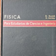 Libros de segunda mano de Ciencias: FÍSICA PARA ESTUDIANTES DE CIENCIAS E INGENIERÍA. 1ª Y 2ª PARTE. ROBERT RESNICK Y DAVID HALLIDAY. Lote 194502028