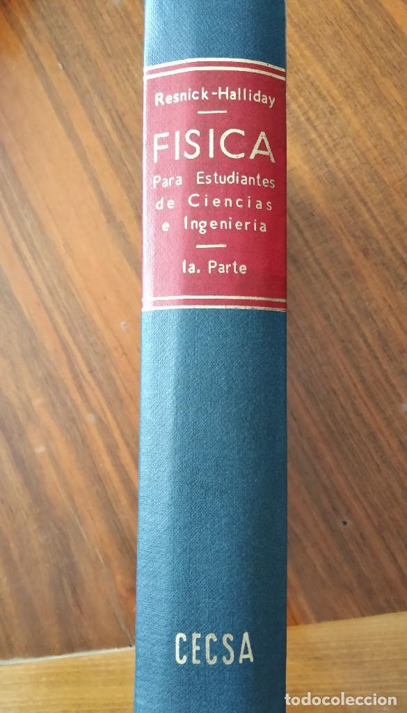 Libros de segunda mano de Ciencias: Física para estudiantes de ciencias e ingeniería. 1ª y 2ª parte. Robert Resnick y David Halliday - Foto 2 - 194502028