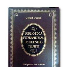 Libros de segunda mano: ATRÁPAME ESE MONO. DURRELL, GERALD. Lote 194508910