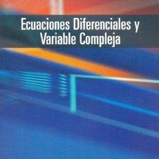 Libros de segunda mano de Ciencias: ECUACIONES DIFERENCIALES Y VARIABLE COMPLEJA (JULIÁN LÓPEZ-GÓMEZ). Lote 194517817