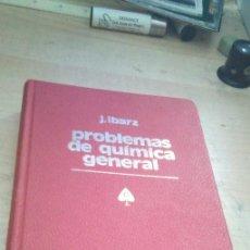 Libros de segunda mano de Ciencias: PROBLEMAS DE QUIMICA EN GENERAL IBARZ SEGUNDA EDICION. Lote 194521183