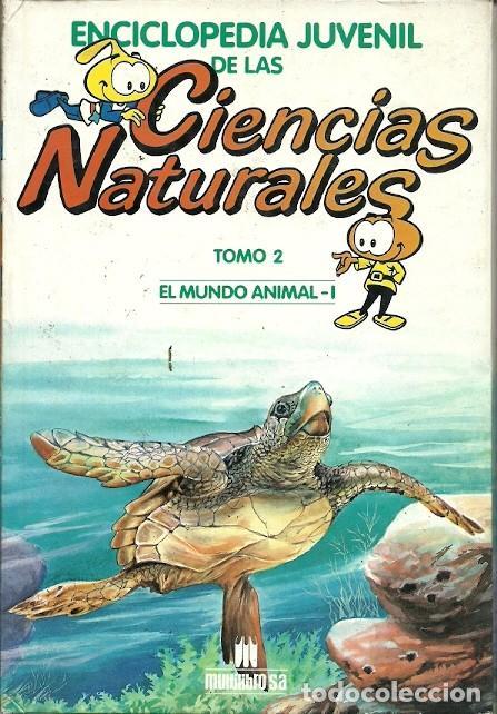 ENCICLOPEDIA DE LAS CIENCIAS NATURALES TOMO 2 EL MUNDO ANIMAL I (Libros de Segunda Mano - Ciencias, Manuales y Oficios - Biología y Botánica)