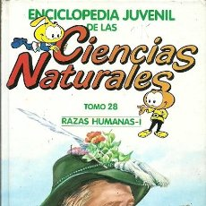 Libros de segunda mano: ENCICLOPEDIA JUVENIL DE LAS CIENCIAS NATURALES TOMO 28 RAZAS HUMANAS I. Lote 194534047