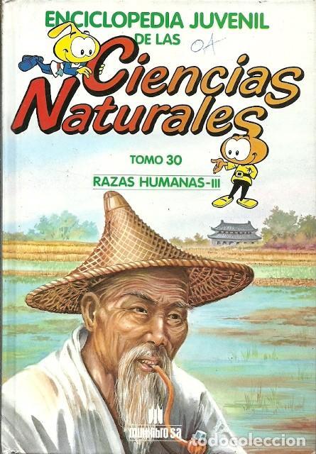 ENCICLOPEDIA JUVENIL DE LAS CIENCIAS TOMO 30 RAZAS HUMANAS III (Libros de Segunda Mano - Ciencias, Manuales y Oficios - Biología y Botánica)