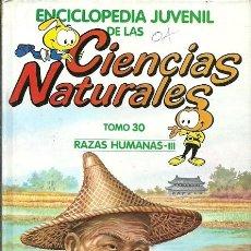 Libros de segunda mano: ENCICLOPEDIA JUVENIL DE LAS CIENCIAS TOMO 30 RAZAS HUMANAS III . Lote 194534126