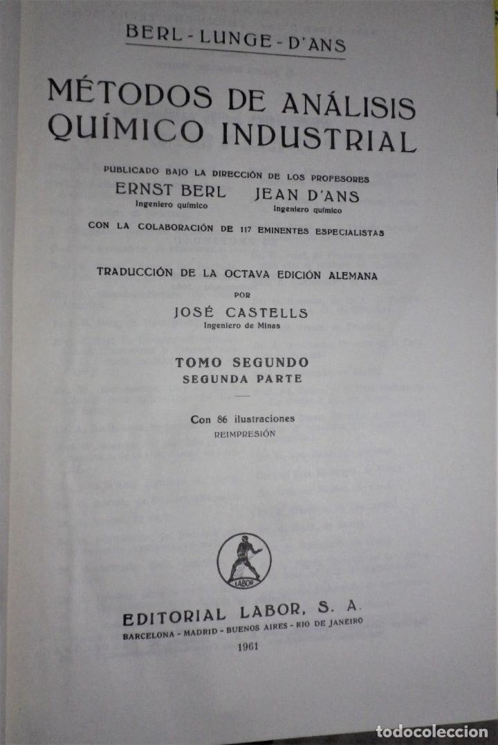 Libros de segunda mano de Ciencias: Métodos de análisis químico industrial, tomo 2º, segunda parte. - Foto 2 - 194535162