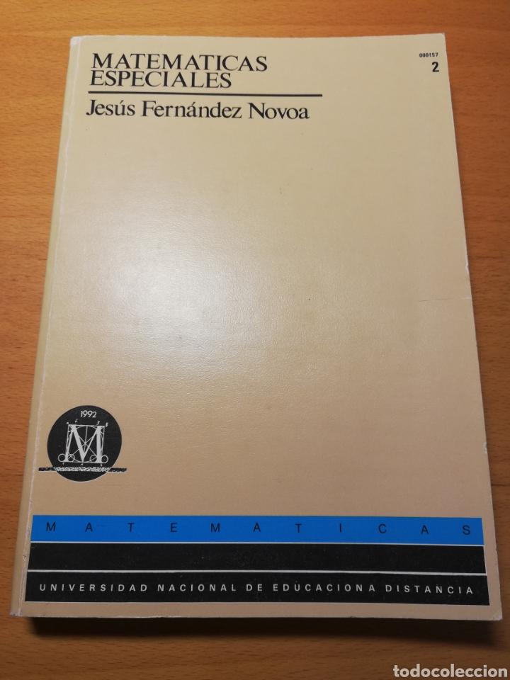 MATEMÁTICAS ESPECIALES. CURSO DE ACCESO. TOMO II (JESÚS FERNÁNDEZ NOVOA) UNED (Libros de Segunda Mano - Ciencias, Manuales y Oficios - Física, Química y Matemáticas)