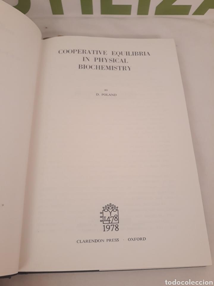 Libros de segunda mano de Ciencias: Cooperative Equilibria in Physical Biochemostry.D.Poland. - Foto 3 - 194568045