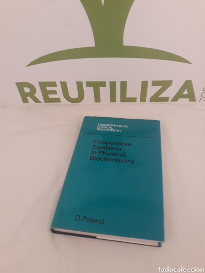 Libros de segunda mano de Ciencias: Cooperative Equilibria in Physical Biochemostry.D.Poland. - Foto 5 - 194568045