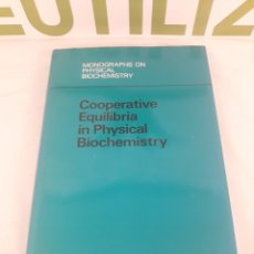 Libros de segunda mano de Ciencias: COOPERATIVE EQUILIBRIA IN PHYSICAL BIOCHEMOSTRY.D.POLAND.. Lote 194568045
