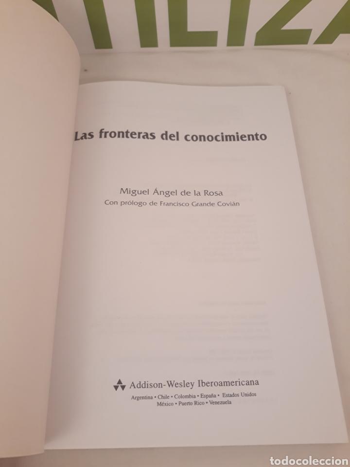 Libros de segunda mano de Ciencias: Las fronteras del conocimiento.Miguel Angel de la rosa. - Foto 3 - 194569540