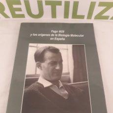 Libros de segunda mano: FAGO 29 Y LOS ORIGENES DE LA BIOLOGIA MOLECULAR EN ESPAÑA.ELADIO VIÑUELA 1965.. Lote 194575237
