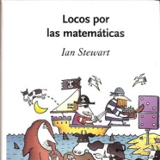 Libros de segunda mano de Ciencias: LOCOS POR LAS MATEMÁTICAS. Lote 194586846