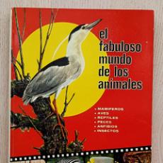 Libros de segunda mano: EL FABULOSO MUNDO DE LOS ANIMALES. MAMÍFEROS. AVES. REPTILES. PECES. ANFIBIOS. INSECTOS. - VON FRISC. Lote 194601420