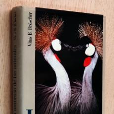 Libros de segunda mano: LA VIDA AMOROSA DE LOS ANIMALES - DRÖSCHER, VITUS B.. Lote 194601446