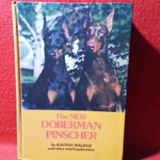 Libros de segunda mano: LIBRO THE NEW DOBERMAN PINSCHER DE JOANNA WALKER. Lote 194608570
