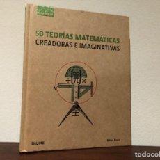 Libros de segunda mano de Ciencias: 50 TEORÍAS MATEMÁTICAS . CREADORAS E IMAGINATIVA. RICHARD BROWN. EDIT. BLUME. FERMAT. FIBONACCI.. Lote 194613423