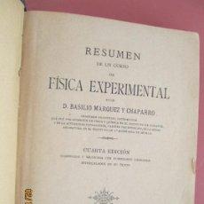 Libros de segunda mano de Ciencias: RESUMEN DE UN CURSO DE FISICA EXPERIMENTAL - BASILIO MARQUEZ CHAPARRO -1895 . Lote 194622886