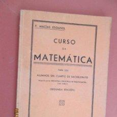 Libros de segunda mano de Ciencias: CURSO DE MATEMATICAS , PARA LOS ALUMNOS DEL CUARTO DE BACHILLERATO 1937- GEOMETRIA , TRIOGONOMETRIA. Lote 194624470