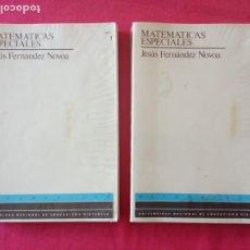 Libros de segunda mano de Ciencias: MATEMATICAS ESPECIALES - DOS TOMOS - JESUS FERNANDEZ NOVOA - UNED - 1986-1ª EDICCION.. Lote 194637272
