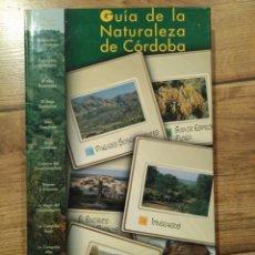 Libros de segunda mano: GUÍA DE LA NATURALEZA DE CÓRDOBA. Lote 194639026