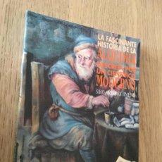 Libros de segunda mano de Ciencias: LA FASCINANTE HISTORIA DE LA ALQUIMIA DESCRITA POR UN CIENTIFICO MODERNO, SIRO ARRIBAS JIMENO, 1991. Lote 194660671