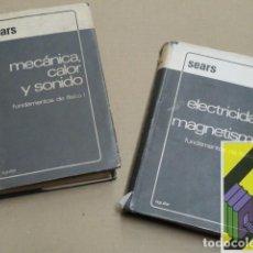 Libros de segunda mano de Ciencias: SEARS, FRANCIS W.:FUNDAMENTOS DE FÍSICA: I:MECÁNICA,CALOR Y SONIDO. II:ELECTRICIDAD Y MAGNETISMO.... Lote 194666715