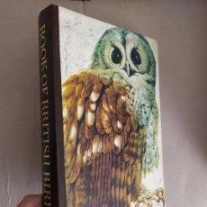 Libros de segunda mano: BOOK OF BRITISH BIRDS EL LIBRO DE LOS PAJAROS AVES BRITANICOS ILUSTRADO. Lote 194675800