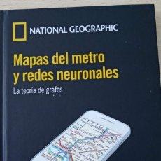 Libros de segunda mano de Ciencias: MAPAS DEL METRO Y REDES NEURONALES LA TEORÍA DE GRAFOS EL MUNDO ES MATEMÁTICO NATIONAL GEOGRAPHIC . Lote 194692290