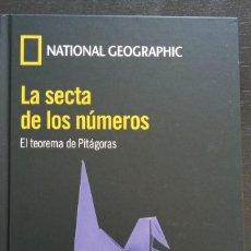 Libros de segunda mano de Ciencias: LA SECTA DE LOS NÚMEROS. EL TEOREMA DE PITÁGORAS. NATIONAL GEOGRAPHIC . Lote 194692662