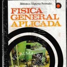 Libros de segunda mano de Ciencias: FÍSICA GENERAL APLICADA (F. SINTES OLIVES 1969) SIN USAR, AUN RETRACTILADO. Lote 194709306