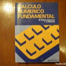 Libros de segunda mano de Ciencias: LIBRO CÁLCULO NUMÉRICO FUNDAMENTAL DEMIDOVICH MARON. Lote 194713860