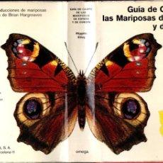 Libros de segunda mano: GUÍA DE CAMPO DE LAS MARIPOSAS DE ESPAÑA Y DE EUROPA (OMEGA, 1973). Lote 194717603
