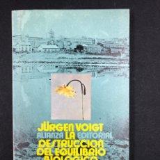 Libros de segunda mano: LA DESTRUCCION DEL EQUILIBRIO BIOLOGICO - JÜRGEN VOIGT - Nº294 ALIANZA EDITORIAL 2ª ED. 1980. Lote 194718982