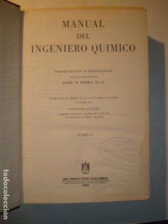 Libros de segunda mano de Ciencias: MANUAL DEL INGENIERO QUÍMICO TOMOS I Y II COMPLETO - JOHN H. PERRY - UTEHA MÉXICO 1959 - Foto 10 - 194720701